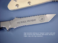 "High resolution etching in 440C stainless steel on ""Seabee"" custom combat, working, tactical knife"