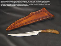 A fine boning knife with a thin, slender, and tough hollow ground blade and thin cutting edge. This style also makes a great bird and trout knife.