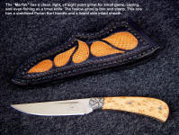 "The ""Marfak"" is a great small knife with a serious point great for game or fish"