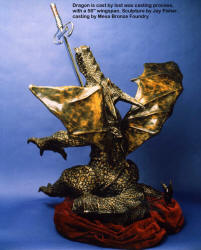 The dragon was cast at Mesa Bronze foundry in Center Point, Texas, by Dick Tuma and his team.